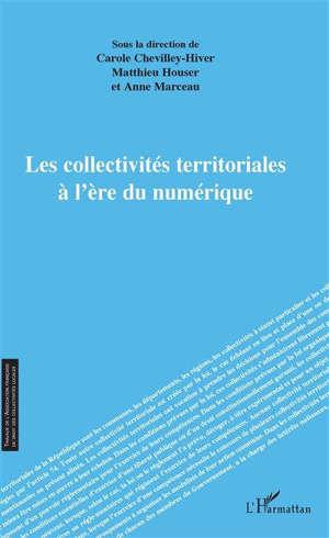 Les collectivités territoriales à l'ère du numérique