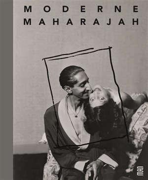 Moderne maharajah : un mécène des années 1930