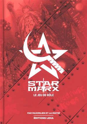 Star Marx : le jeu de rôle. Volume 1, Livre de base