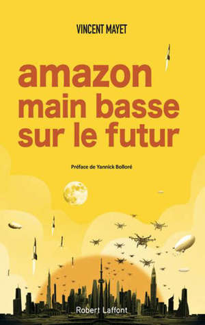 Amazon, main basse sur le futur