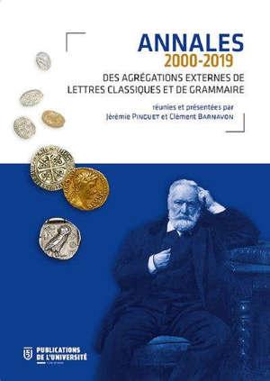 Annales 2000-2019 des agrégations externes de lettres classiques et de grammaire