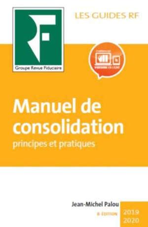 Manuel de consolidation : principes et pratiques
