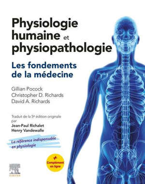 Physiologie humaine et physiopathologie : les fondements de la médecine