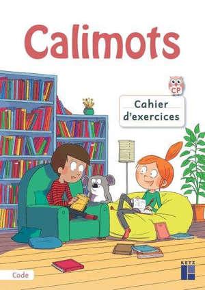 Calimots CP : cahier d'exercices de code