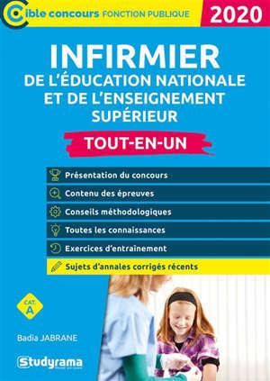 Infirmier de l'Education nationale et de l'enseignement supérieur : catégorie A : tout-en-un 2020