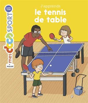 J'apprends le tennis de table