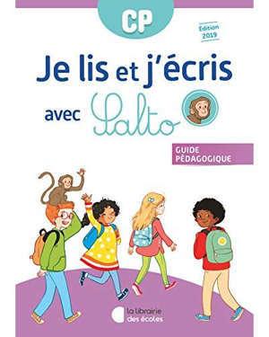 Je lis et j'écris avec Salto, CP : guide pédagogique : conforme aux programmes 2016