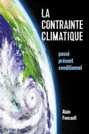 La contrainte climatique : passé, présent, conditionnel