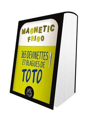 365 devinettes et blagues de Toto : magnetic frigo