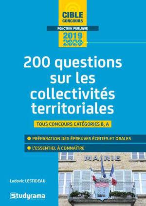 Les collectivités territoriales : 200 questions, catégorie A, catégorie B : 2020