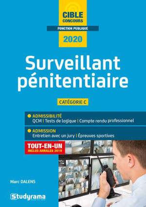 Surveillant pénitentiaire : tout-en-un 2020