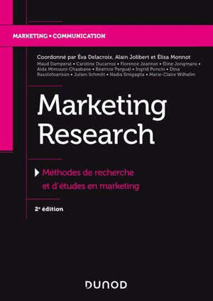 Marketing research : méthodes de recherche et d'études en marketing