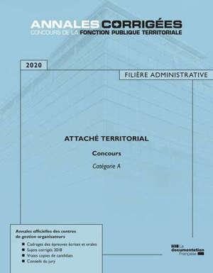 Attaché territorial 2020 : concours externe, interne, 3e concours : catégorie A