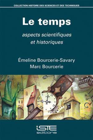 Le temps : aspects scientifiques et historiques
