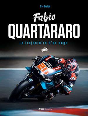 Fabio Quartararo : la trajectoire d'un ange