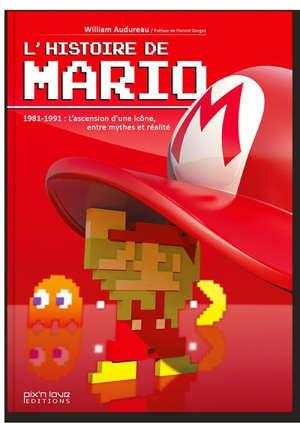 L'histoire de Mario, 1981-1991 : l'ascension d'une icône, entre mythes et réalité
