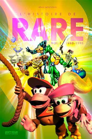L'histoire de Rare. Volume 1, 1982-1996
