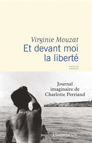 Journal imaginaire de Charlotte Perriand