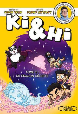 Ki & Hi. Volume 5, Le dragon céleste