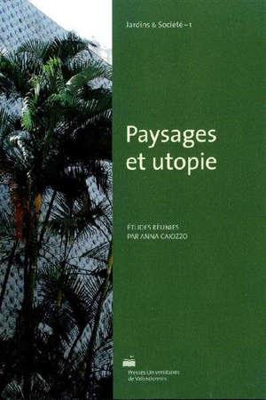 Paysages et utopie