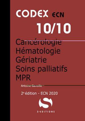 Cancérologie, hématologie, gériatrie, soins palliatifs, MPR : ECN 2020