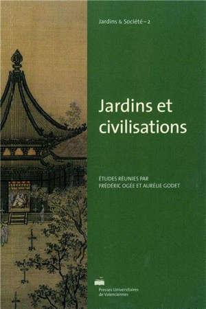 Jardins et civilisations