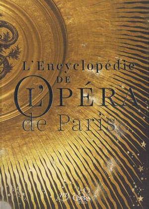 L'encyclopédie de l'Opéra de Paris