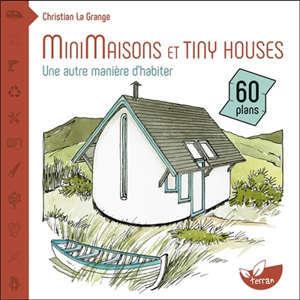 Minimaisons et tiny houses : une autre manière d'habiter