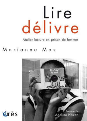Lire délivre : atelier lecture en prison de femmes