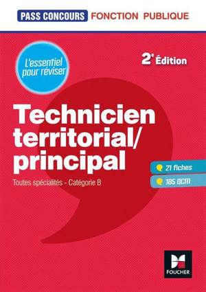 Technicien territorial, principal : toutes spécialités, catégorie B : l'essentiel pour réviser