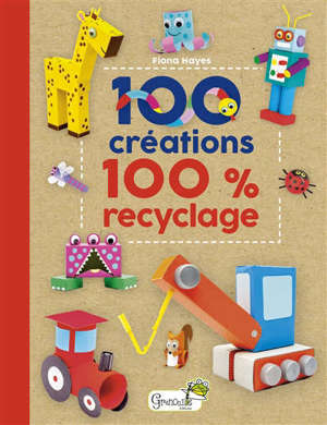 100 créations : 100 % recyclage
