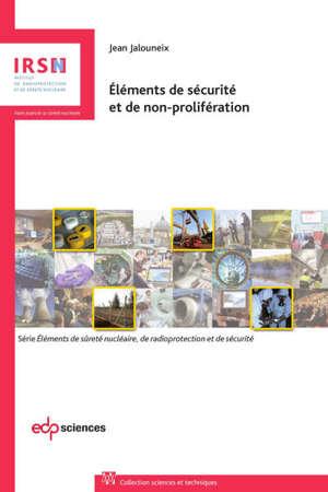 Eléments de sécurité et de non-prolifération