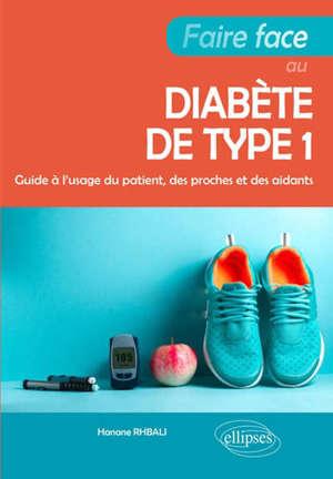 Faire face au diabète de type 1