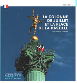 La colonne de Juillet et la place de la Bastille