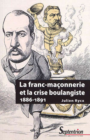 La franc-maçonnerie et la crise boulangiste (1886-1891)