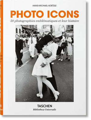 Photo icons : the story behind the pictures