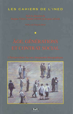 Age, génération et contrat social : l'Etat-providence face aux changements démographiques