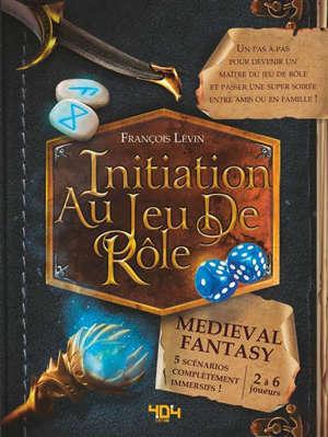 Initiation au jeu de rôle : medieval fantasy