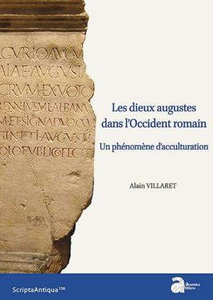 Les dieux augustes dans l'Occident romain : un phénomène d'acculturation