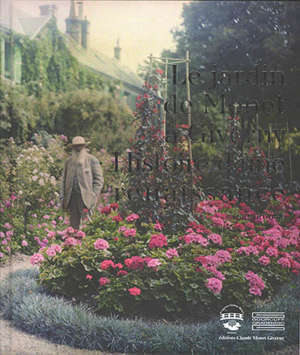 Les jardins de Claude Monet à Giverny : histoire d'une restauration