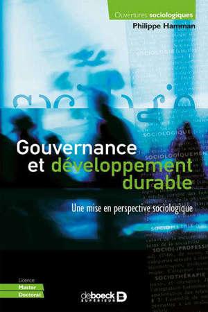 Gouvernance et développement durable : une mise en perspective sociologique