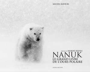 Nanuk : le grand livre de l'ours polaire