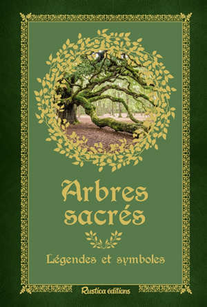 Arbres sacrés : légendes et symboles