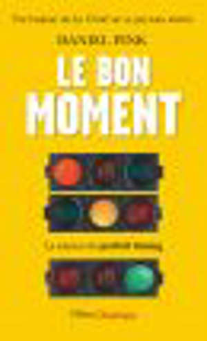 Le bon moment : la science du parfait timing
