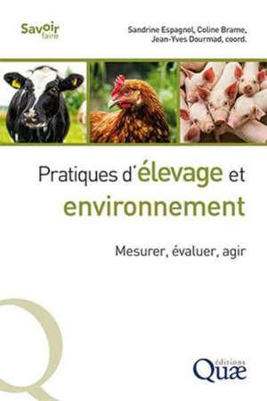 Pratiques d'élevage et environnement : mesurer, évaluer, agir