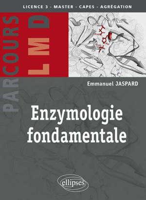 Enzymologie fondamentale