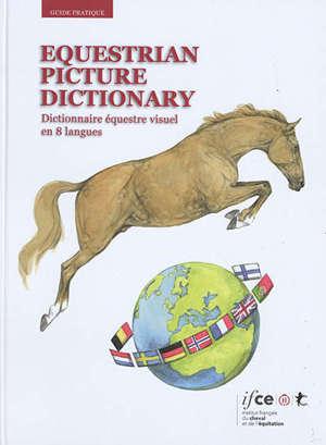 Equestrian picture dictionary = Dictionnaire équestre visuel en 8 langues