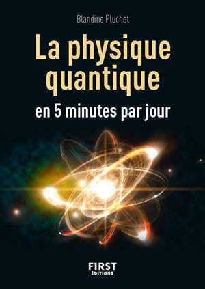 La physique quantique en 5 minutes par jour