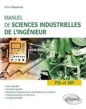 Manuel de sciences industrielles de l'ingénieur PSI et MP