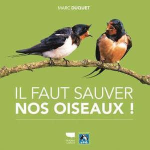 Il faut sauver nos oiseaux !